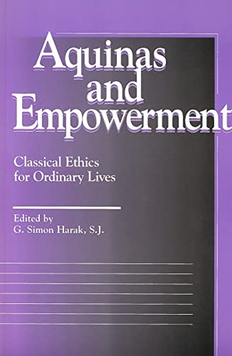 9780878406142: Aquinas and Empowerment: Classical Ethics for Ordinary Lives (Moral Traditions Series)