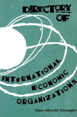 9780878406456: Directory of International Economic Organizations