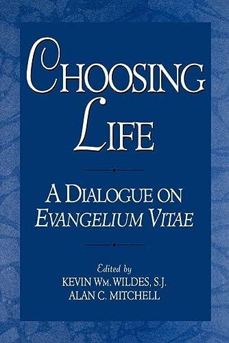 9780878406463: Choosing Life: A Dialogue on Evangelium Vitae