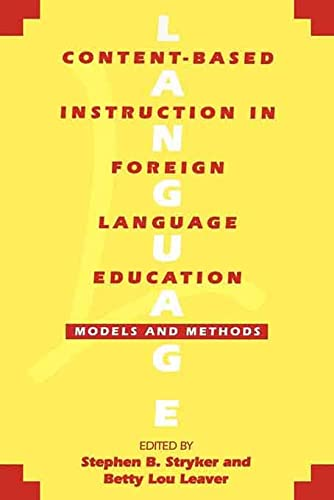9780878406593: Content-Based Instruction in Foreign Language Education: Models and Methods
