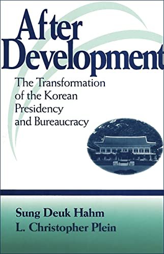 9780878406609: After Development: The Transformation of the Korean Presidency and Bureaucracy