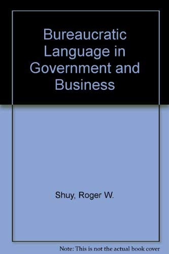 9780878406968: Bureaucratic Language in Government and Business