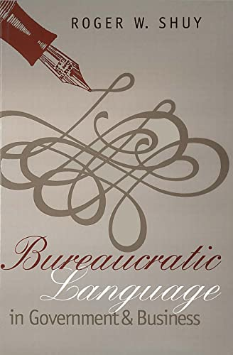 9780878406975: Bureaucratic Language in Government and Business