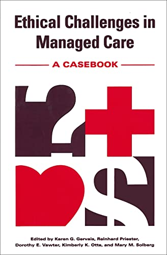 9780878407194: Ethical Challenges in Managed Care: A Casebook