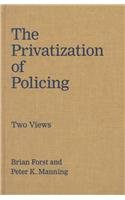 9780878407347: The Privatization of Policing: Two Views (Controversies in Public Policy)