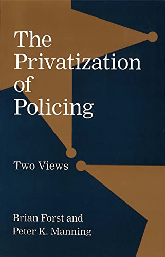 9780878407354: The Privatization of Policing: Two Views (Controversies in Public Policy)