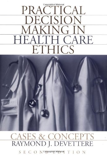 9780878407637: Practical Decision Making In Health Care Ethics: Cases and Concepts