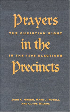9780878407743: Prayers in the Precincts: The Christian Right in the 1998 Elections