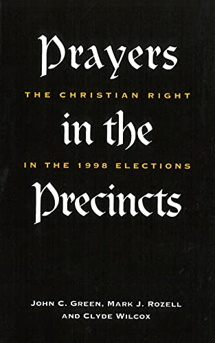 9780878407750: Prayers in the Precincts: The Christian Right in the 1998 Elections