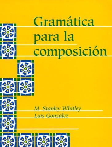 9780878407781: Gramatica Para La Composicion