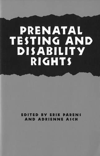9780878408030: Prenatal Testing and Disability Rights (Hastings Center Studies in Ethics)
