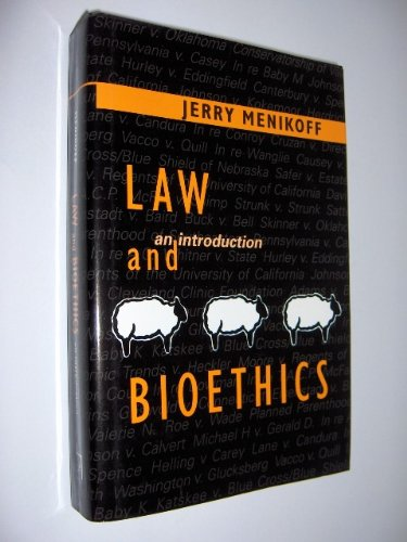 9780878408382: Law and Bioethics: An Introduction