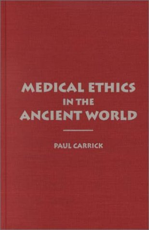 9780878408481: Medical Ethics in the Ancient World (Clinical Medical Ethics Series)