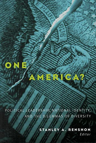 One America?: Political Leadership, National Identity, and: Jack Citrin, Richard