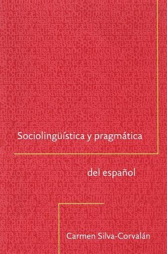 9780878408726: Sociolingüistica y pragmática del español (Georgetown Studies in Spanish Linguistics) (Spanish Edition)