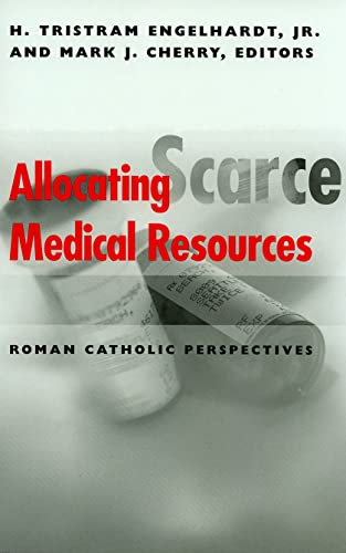 9780878408825: Allocating Scarce Medical Resources: Roman Catholic Perspectives (Clinical Medical Ethics)