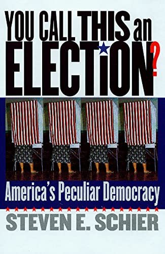 9780878408955: You Call This an Election?: America's Peculiar Democracy