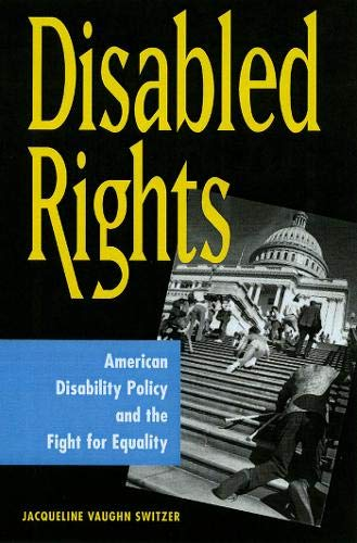 9780878408979: Disabled Rights: American Disability Policy and the Fight for Equality