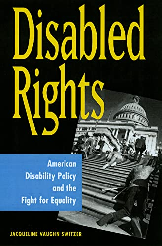 9780878408986: Disabled Rights: American Disability Policy and the Fight for Equality