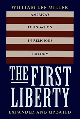 9780878408993: The First Liberty: America's Foundation in Religious Freedom