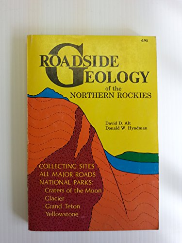 Roadside Geology of the Northern Rockies
