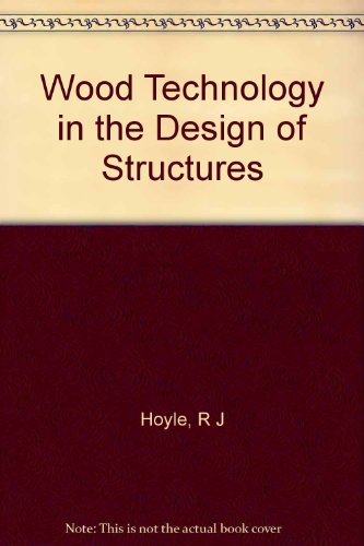 9780878420391: Wood technology in the design of structures