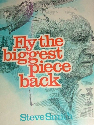9780878421084: Fly the Biggest Piece Back