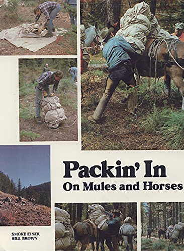 9780878421275: Packin' in on Mules and Horses