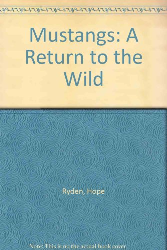9780878421763: Mustangs: A Return to the Wild