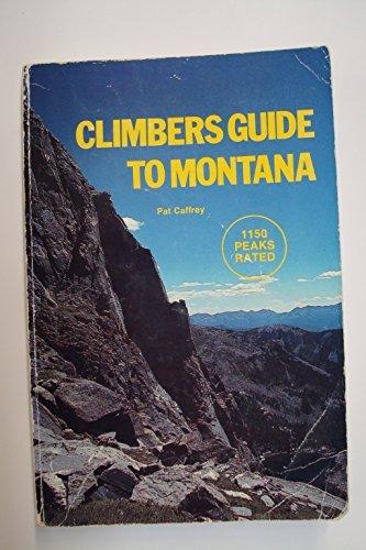 9780878422012: Climbers guide to Montana