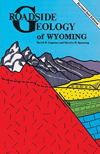 9780878422166: Roadside Geology of Wyoming (Roadside Geology Series)