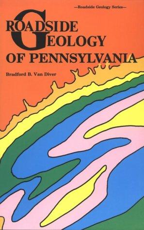 9780878422272: Roadside Geology of Pennsylvania (Roadside Geology Series)