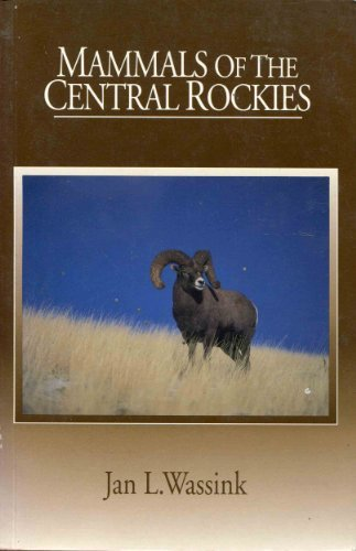 MAMMALS OF THE CENTRAL ROCKIES