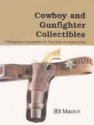 9780878422470: Cowboy and Gunfighter Collectibles