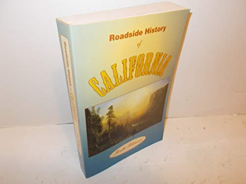9780878423170: Roadside History of California