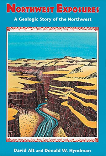 9780878423231: Northwest Exposures: A Geologic Story of the Northwest