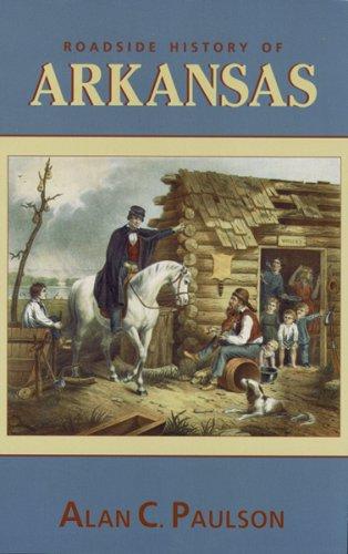 9780878423347: Roadside History of Arkansas (Roadside History)