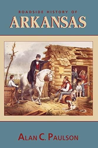 9780878423354: Roadside History of Arkansas (Roadside History (Paperback))