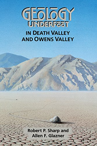 9780878423620: Geology Underfoot in Death Valley and Owens Valley