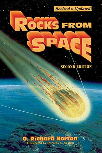 Rocks from Space: Meteorites and Meteorite Hunters: O. Richard Norton