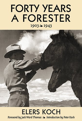 "9780878423774: Forty Years a Forester: With ""the Passing of the Lolo Trail"