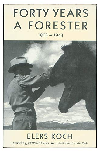 9780878423781: Elers Koch: Forty Years a Forester