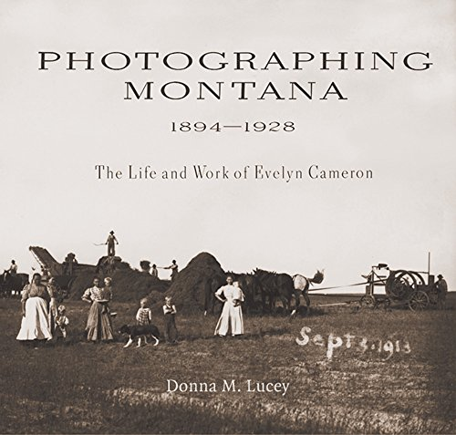 9780878424252: Photographing Montana, 1894-1928: The Life and Work of Evelyn Cameron