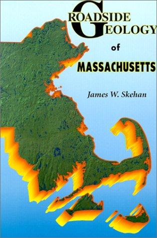 9780878424290: Roadside Geology of Massachusetts (Roadside Geology Series)