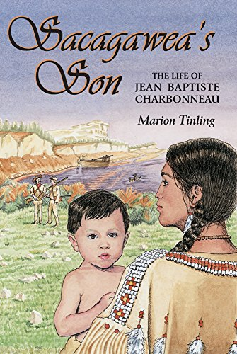 9780878424320: Sacagawea's Son: The Life of Jean Baptiste Charbonneau (Lewis & Clark Expedition)