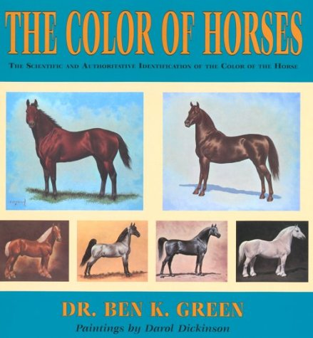 9780878424375: The Color of Horses: A Scientific and Authoritative Identification of the Color of the Horse