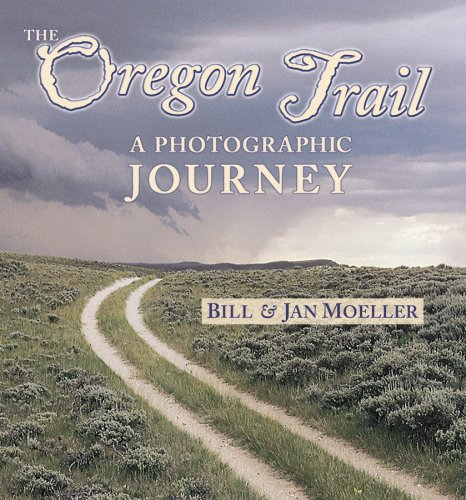 9780878424429: The Oregon Trail: A Photographic Journey