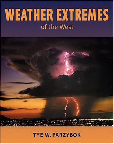 9780878424733: Weather Extremes of the West
