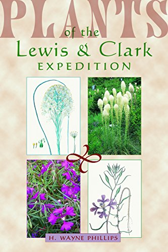 9780878424771: Plants of the Lewis & Clark Expedition