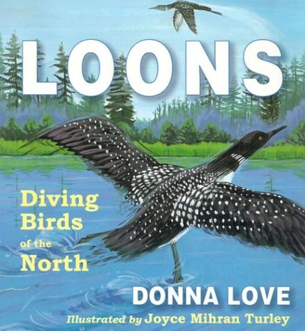 9780878424825: Loons: Diving Birds of the North